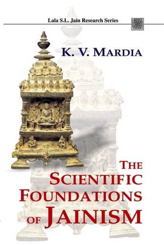 SCIENTIFIC FOUNDATIONS OF JAINISM, Vol V.