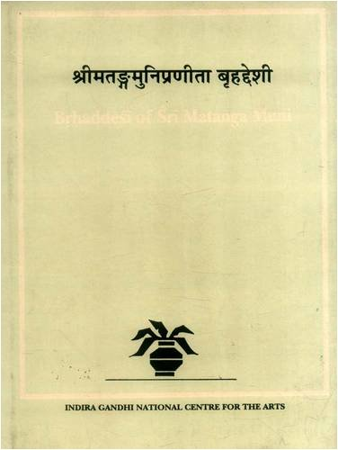 BRHADDESI OF SRI MATANGA MUNI. Kalamulasastra Series: Vol 2.