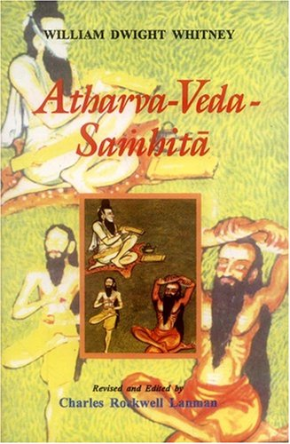 ATHARVA-VEDA-SAMHITA. 2 Vols. Vol 1, I-VII. Vol 2, VIII-XIX.