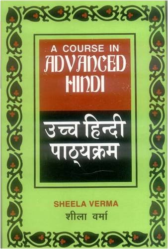 COURSE IN ADVANCED  HINDI.
