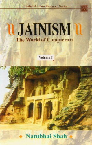 JAINISM:  The World of Conquerors, Vols 2.