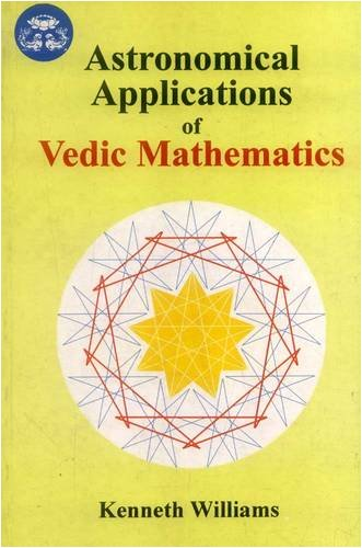 ASTRONOMICAL APPLICATIONS OF VEDIC MATHEMATICS.