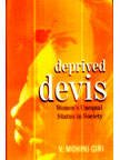 DEPRIVED DEVIS: Women's Unequal Status in Society.
