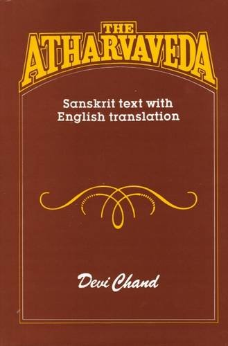ATHARVAVEDA: Sanskrit Text with Enlgish Translation.