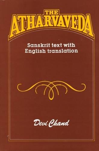 ATHARVAVEDA: Sanskrit Text with Enlgish Translation.