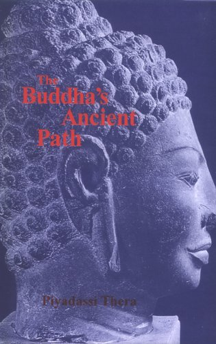 BUDDHA'S ANCIENT PATH.