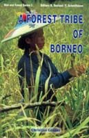 A FOREST TRIBE OF BORNEO: Resource use among the Dayak Benuaq.