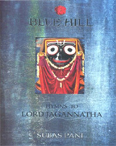 BLUE HILL, HYMNS TO LORD JAGANNATHA.