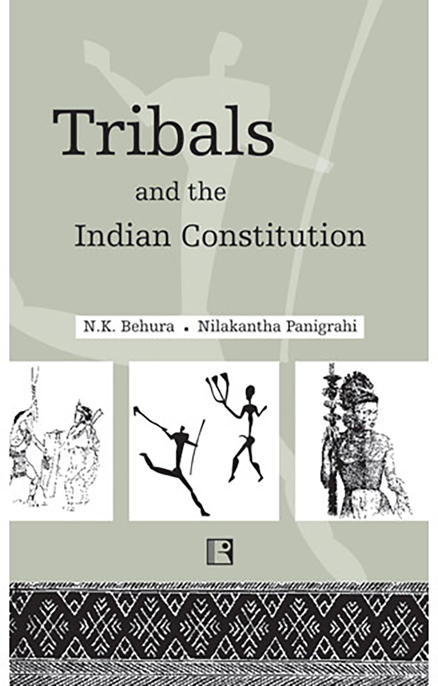Tribals and the Indian Constitution