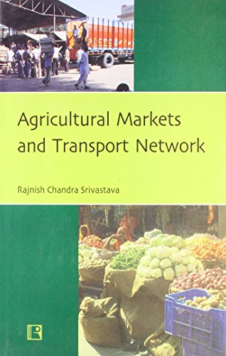 AGRICULTURAL MARKETS AND TRANSPORT NETWORK.
