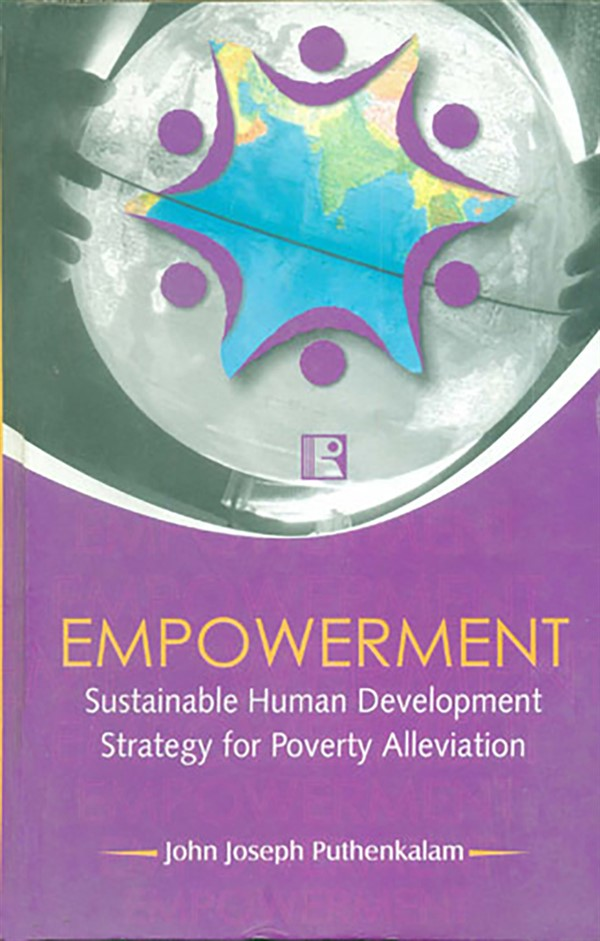 EMPOWERMENT: Sustainable Human Development Strategy for Poverty Alleviation.