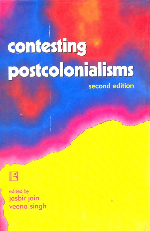 Contesting Postcolonialisms: Second Edition