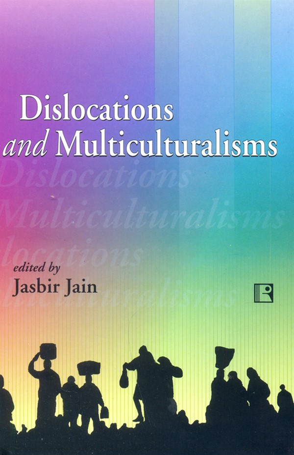 Dislocations and Multiculturalisms