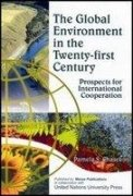 GLOBAL ENVIRONMENT IN THE TWENTY-FIRST CENTURY: Prospects for International Cooperation.