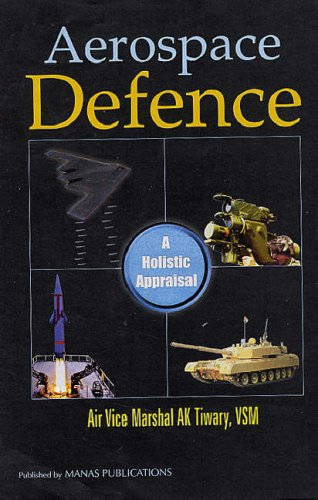 AEROSPACE DEFENCE: A Holistic Appraisal.