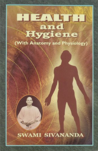HEALTH AND HYGIENE: With Anatomy and Physiology.