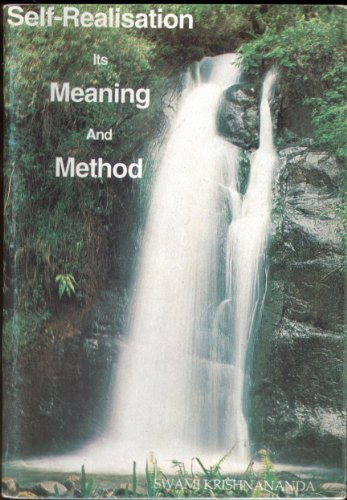 SELF-REALISATION IT'S MEANING AND METHOD.