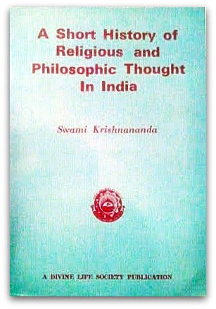 SHORT HISTORY OF RELIGIOUS AND PHILOSOPHIC THOUGHT IN INDIA.