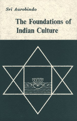 FOUNDATIONS OF INDIAN CULTURE.