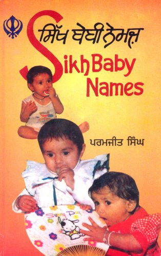 SIKH BABY NAMES: Panjabi-Roman and English.