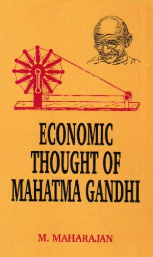 ECONOMIC THOUGHT OF MAHATMA GANDHI.