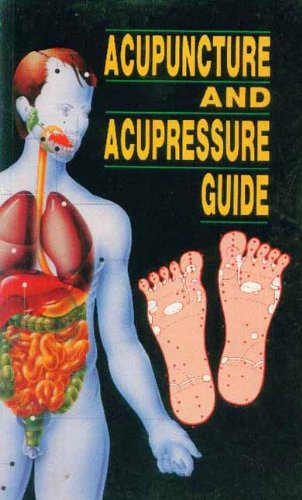 ACUPUNCTURE AND ACUPRESSURE GUIDE.