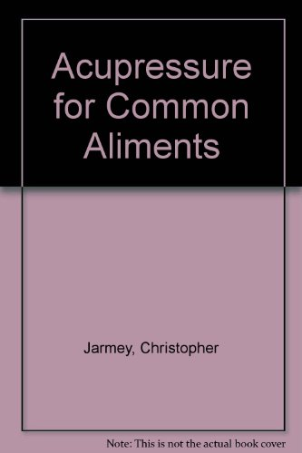 Acupressure for Common Aliments