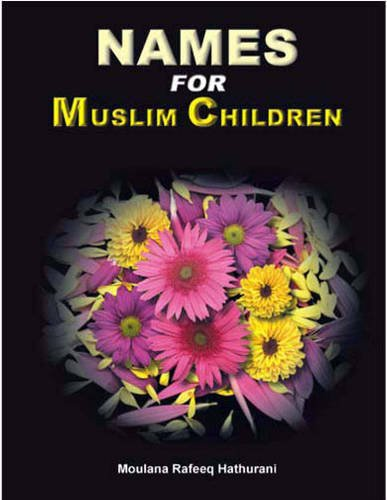 NAMES FOR MUSLIM CHILDREN.