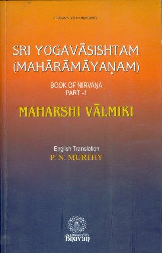SRI YOGAVASISHTAM: Maharamayanam Vol 1 Book of Nirvana.