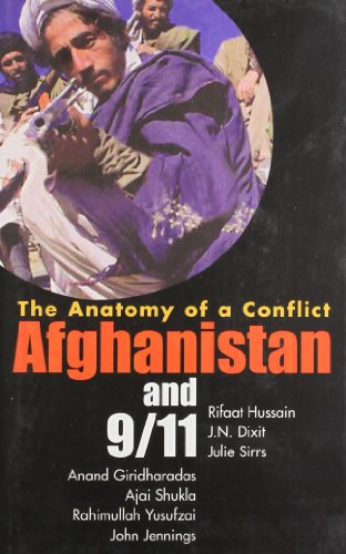 ANATOMY OF A CONFLICT AFGANISTAN AND 9/11.