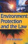 ENVIRONMENT PROTECTION AND THE LAW.