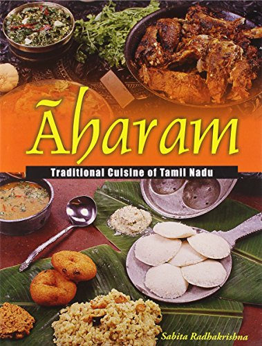 AHARAM TRADITIONAL CUISINE OF TAMIL NADU.