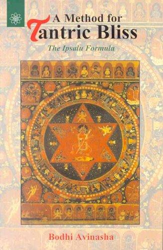 METHOD FOR TANTRIC BLISS: The Ipsalu Formula.