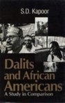 DALITS AND AFRICAN AMERICANS: A Study in Comparison.