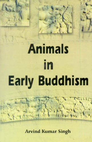 ANIMALS IN EARLY BUDDHISM.