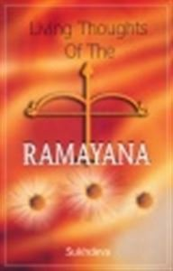 LIVING THOUGHTS OF THE RAMAYANA.