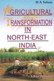 AGRICULTURAL TRANSFORMATION IN NORTH-EAST INDIA: With Special Reference to Arunachal Pradesh.