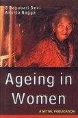 AGEING IN WOMEN: A Study in North-East India.
