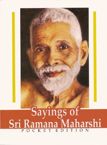 SAYINGS OF SRI RAMANA MAHARSHI. Pocket Edition.