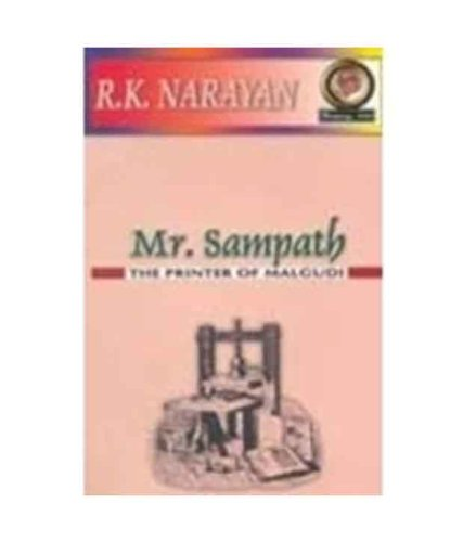MR. SAMPATH: The Printer of Malgudi.