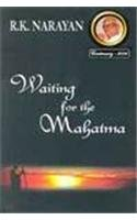 WAITING FOR THE MAHATMA.