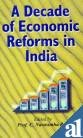 DECADE OF ECONOMIC REFORMS IN INDIA.