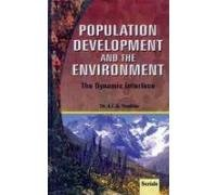 POPULATION DEVELOPMENT AND THE ENVIRONMENT: The Dynamic Interface.
