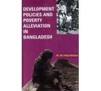 DEVELOPMENT POLICIES AND POVERTY ALLEVIATION IN BANGLADESH.
