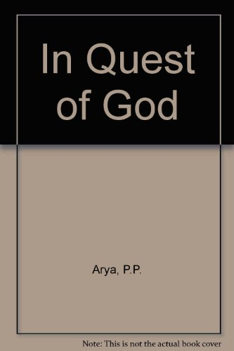 IN QUEST OF GOD: A Spiritual Seekers Journey.