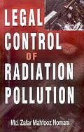 LEGAL CONTROL OF RADIATION POLLUTION.