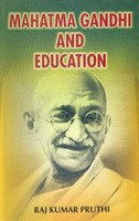MAHATMA GANDHI AND EDUCATION.