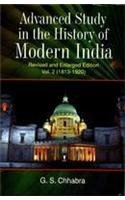 ADVANCE STUDY IN THE HISTORY OF MODERN INDIA, 2 Vols. Vol.1. 1707-1813, Vol. 2. 1813-1920.