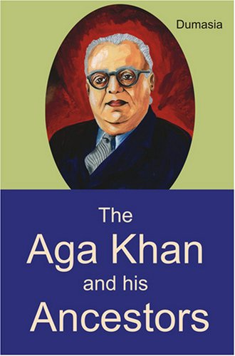 The Aga Khan and His Ancestors
