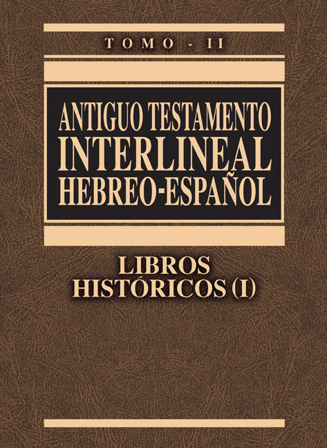 Antiguo Testamento interlineal Hebreo-Español Vol. 2